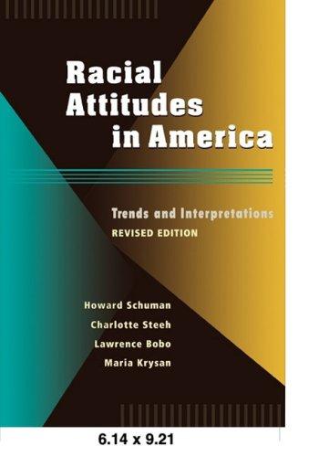 9780674745698: Racial Attitudes in America - Trends & Interpretations Rev Ed (Paper)