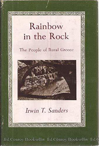 Rainbow in the Rock: The People of Rural Greece: Irwin T. Sanders