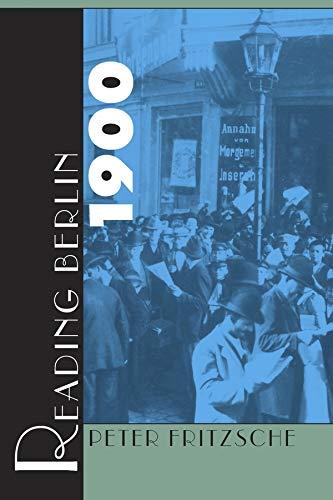 9780674748828: Reading Berlin 1900