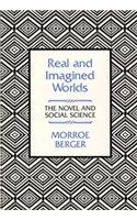 9780674749412: Real and Imagined Worlds: The Novel and Social Science
