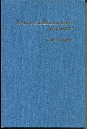 9780674749528: Reason and Human Good in Aristotle