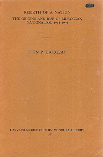 Rebirth of a Nation: The Origins and: John P. Halstead