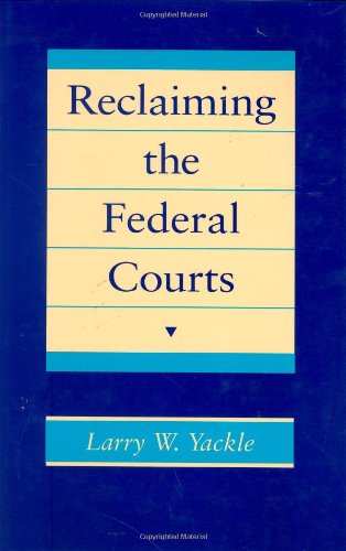 9780674750074: Reclaiming the Federal Courts