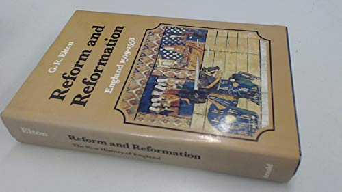 9780674752450: Reform & Reformation England 1509-1558 (Cloth) (The New History of England)
