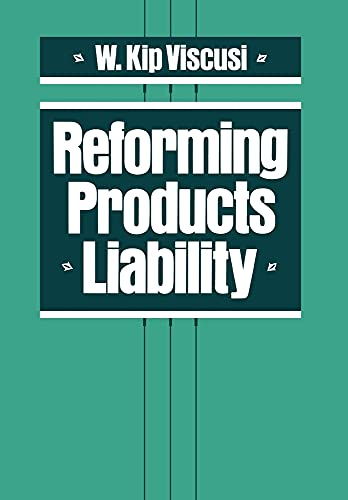 9780674753235: Reforming Products Liability