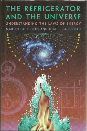 9780674753242: The Refrigerator and the Universe: Understanding the Laws of Energy