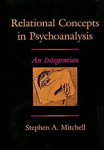 9780674754119: Relational Concepts in Psychoanalysis: An Integration