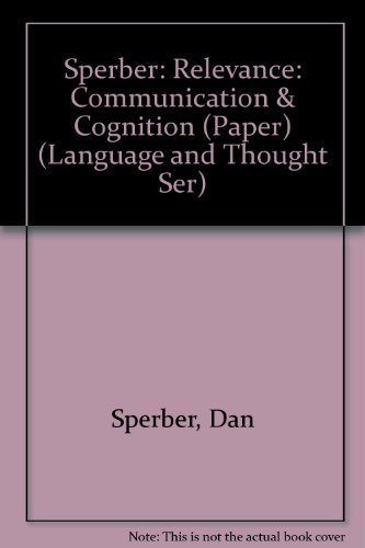 9780674754768: Sperber: Relevance: Communication & Cognition (Paper) (Language and Thought Ser)