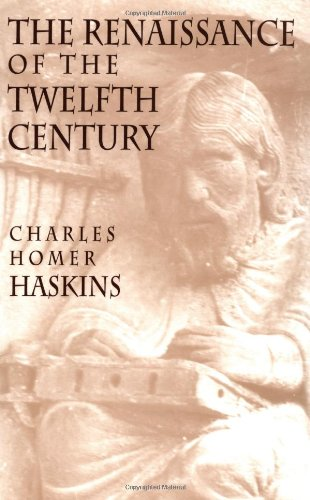 9780674760752: The Renaissance of the Twelfth Century