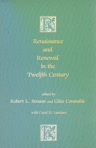 9780674760851: Renaissance and Renewal in the Twelfth Century