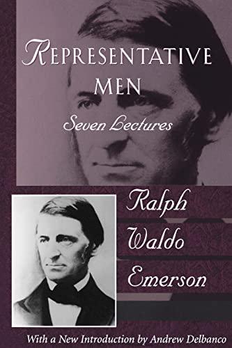 Representative Men: The Collected Works of Ralph: Ralph Waldo Emerson
