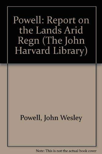 Report on the Lands of the Arid: John Wesley Powell