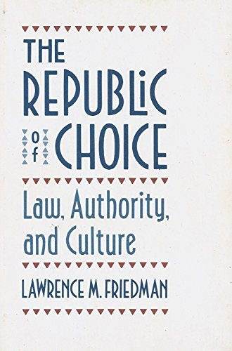 9780674762602: The Republic of Choice: Law, Authority, and Culture