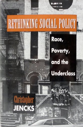 9780674766785: Rethinking Social Policy: Race, Poverty, and the Underclass