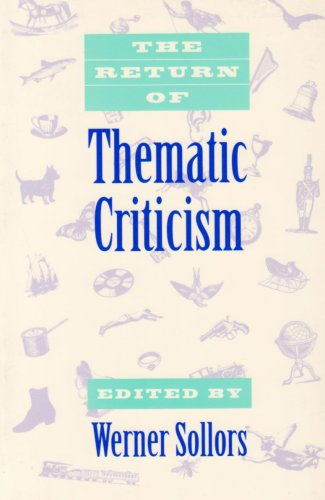 9780674766877: The Return of Thematic Criticism
