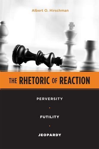 9780674768680: The Rhetoric of Reaction: Perversity, Futility, Jeopardy