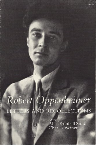9780674776067: Robert Oppenheimer: Letters and Recollections (Harvard Paperbacks)