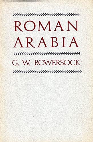 9780674777569: Roman Arabia