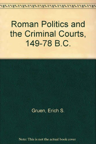 9780674779112: Roman Politics and the Criminal Courts, 149-78 B.C