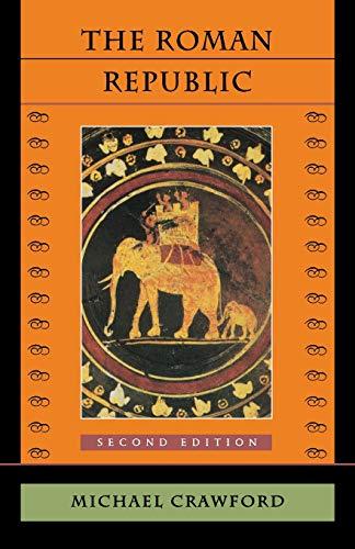 9780674779273: The Roman Republic: Second Edition