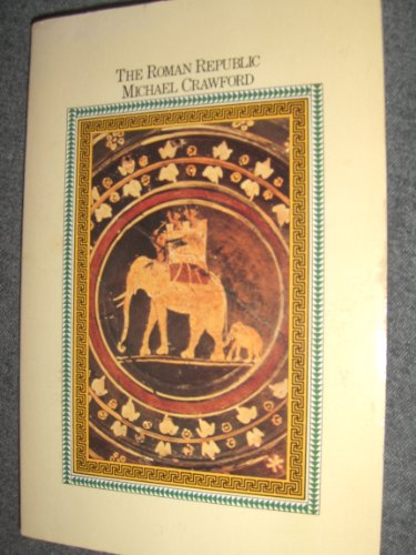 9780674779310: THE Crawford: the Roman Republic (Pr Only)