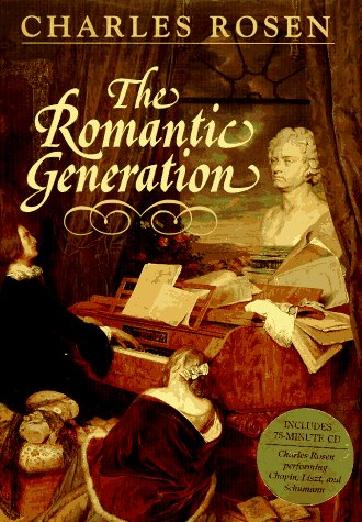 9780674779334: The Romantic Generation (Book & CD)