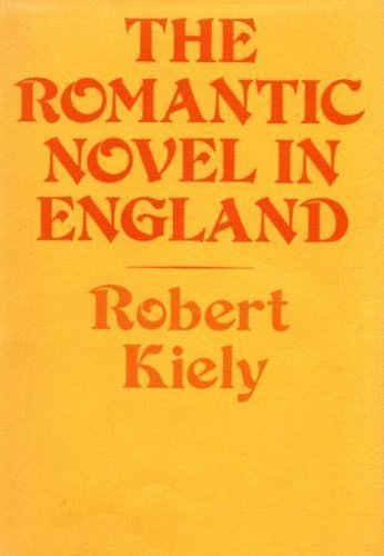 9780674779358: The Romantic Novel in England