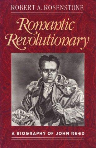 9780674779389: Romantic Revolutionary: A Biography of John Reed