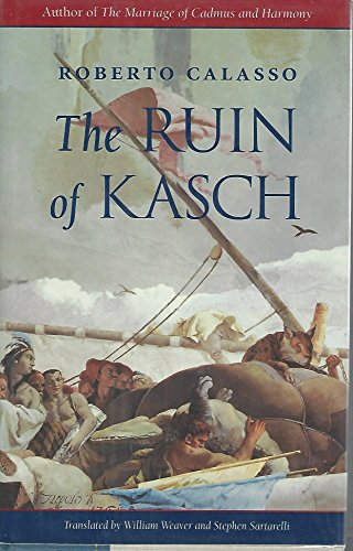 9780674780262: The Ruin of Kasch