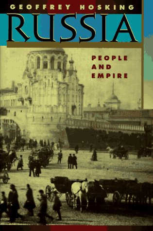 9780674781184: Russia: People and Empire, 1552-1917