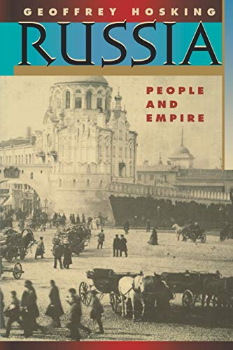 9780674781191: Russia: People and Empire, 1552-1917, Enlarged Edition