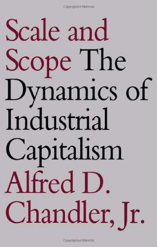 9780674789944: Scale and Scope: The Dynamics of Industrial Capitalism