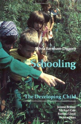 Schooling (The Developing Child): Farnham-Diggory, Sylvia