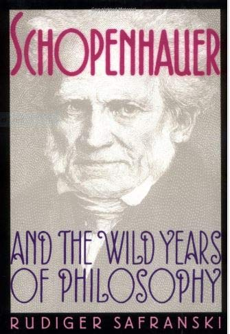 9780674792753: Schopenhauer & the Wild Years of Philosophy (Cloth)