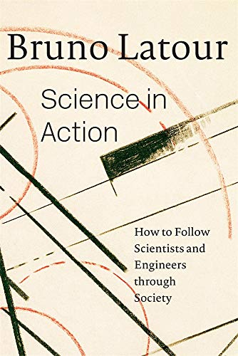 9780674792913: Science in Action: How to Follow Scientists and Engineers Through Society