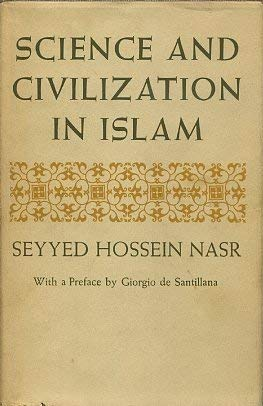 9780674793057: Science and Civilization in Islam