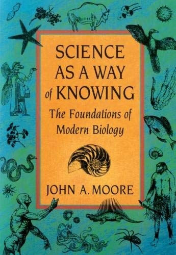 9780674794825: Science as a Way of Knowing: The Foundations of Modern Biology