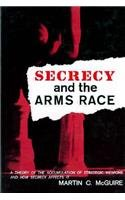 Secrecy and the Arms Race: A Theory of the Accumulation of Strategic Weapons and How secrecy ...