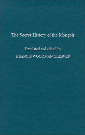 9780674796706: 001: The Secret History of the Mongols