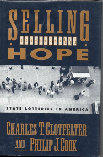 9780674800977: Selling Hope: State Lotteries in America
