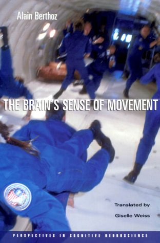 9780674801097: The Brain's Sense of Movement (Perspectives in Cognitive Neuroscience)
