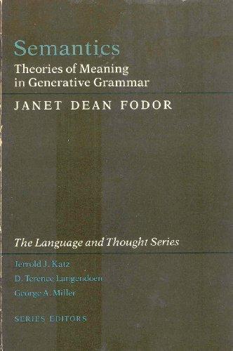 9780674801349: Semantics: Theories of Meaning in Generative Grammar