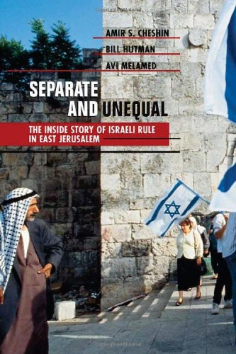 Separate and Unequal: The Inside Story of: Cheshin, Amir S.;