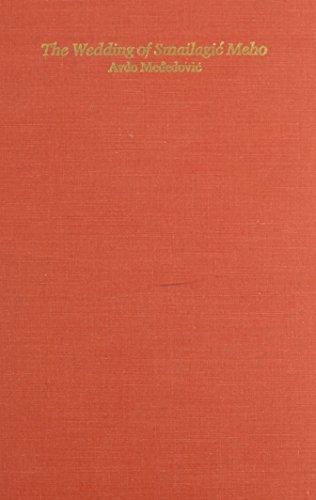 Serbocroatian Heroic Songs, Vol. III: Weddings of: Parry, Milman, Ed.