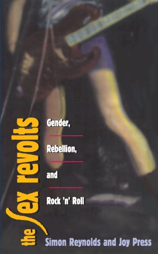 9780674802735: The Sex Revolts: Gender, Rebellion, and Rock'N'Roll
