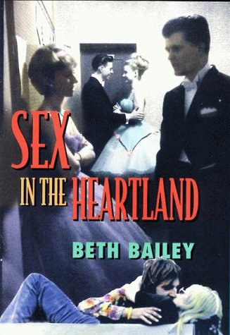 9780674802780: Sex in the Heartland