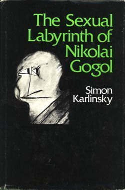 9780674802810: Sexual Labyrinth of Nikolai Gogol