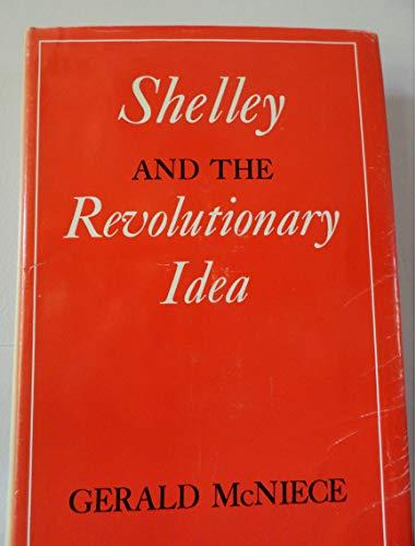9780674806207: Shelley and the Revolutionary Idea