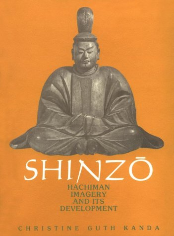 9780674806504: Shinzo: Hachiman Imagery and its Development (Harvard East Asian Monographs)