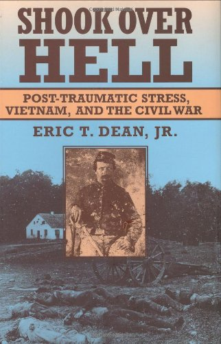 9780674806511: Shook Over Hell: Post-Traumatic Stress, Vietnam, and the Civil War